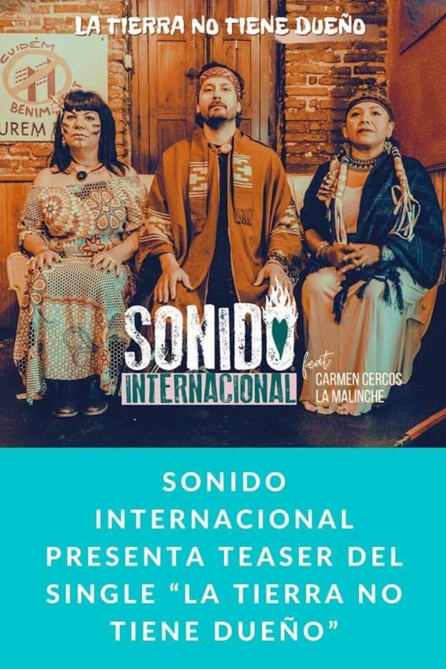 """Sonido Internacional presenta Teaser del single """"La Tierra no tiene dueño"""""""