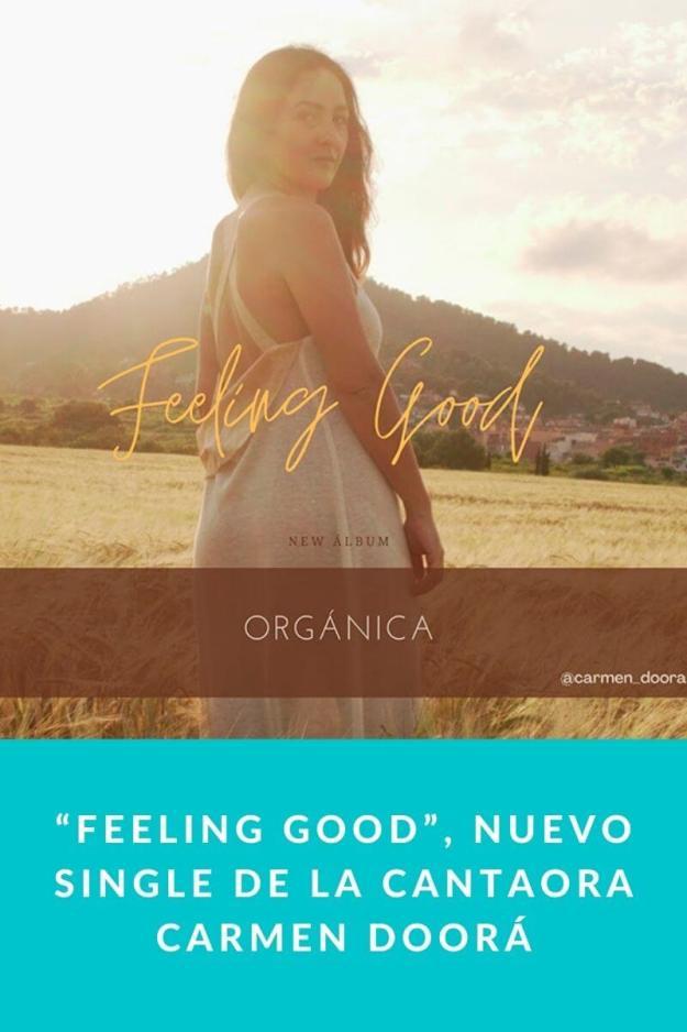 """""""Feeling Good"""", nuevo single de la Cantaora Carmen Doorá"""