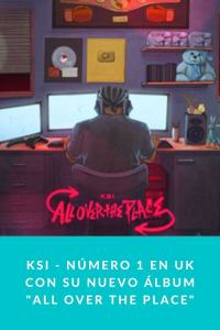 """KSI - Número 1 en UK con su nuevo álbum """"All over the place"""""""