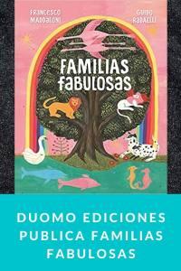 Duomo ediciones publica Familias fabulosas
