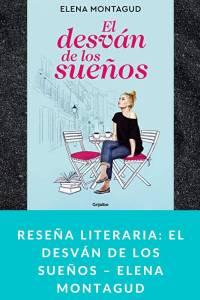 Reseña literaria: El desván de los sueños – Elena Montagud