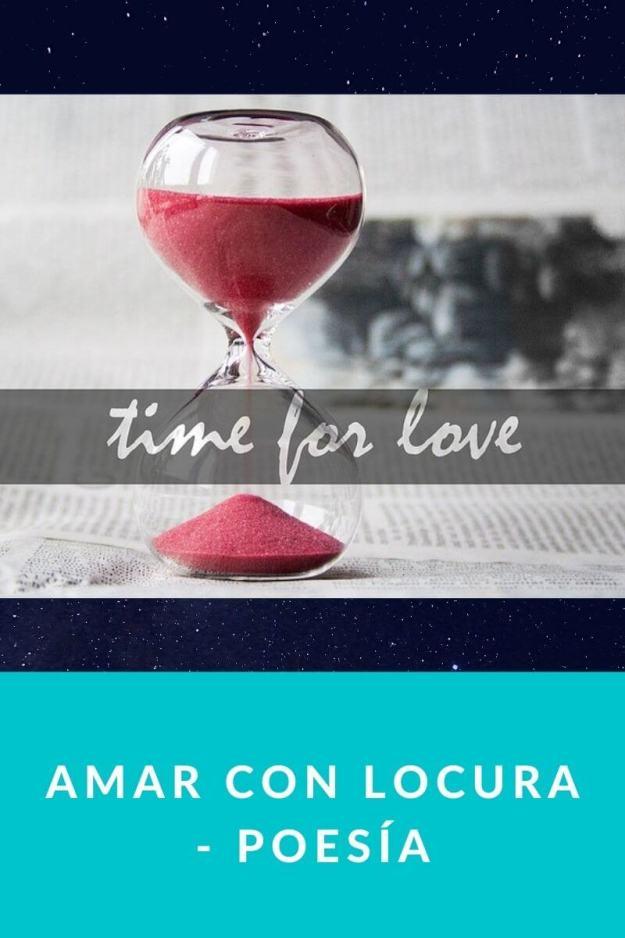 Amar con locura – Poesía