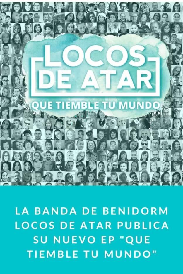 La banda de Benidorm Locos de atar publica su nuevo EP «Que tiemble tu mundo» y lo presenta con un nuevo videoclip «Cenicienta»