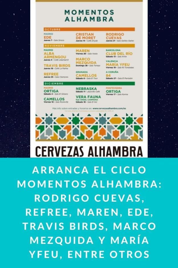 Arranca el ciclo momentos Alhambra: Rodrigo Cuevas, Refree, Maren, Ede, Travis Birds, Marco Mezquida y María Yfeu, entre otros