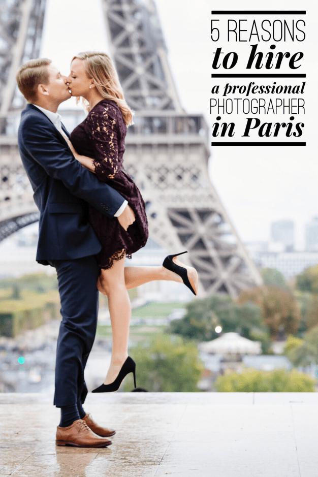 5 Reasons to get your photos taken professionally in Paris Eiffel Tower couple photo ideas
