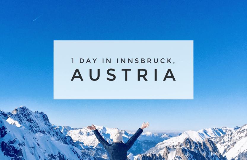 1 day in Innsbruck, Austria Full Guide