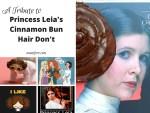 Crazy Hairstyles: Princess Leia's Buns - funny memes about Princess Leia's cinnamon bun hairstyle.
