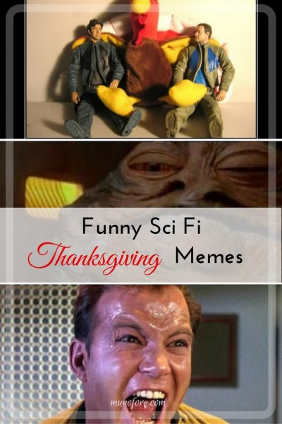 Have a Sci Fi Thanksgiving with these 10 Hilarious Memes