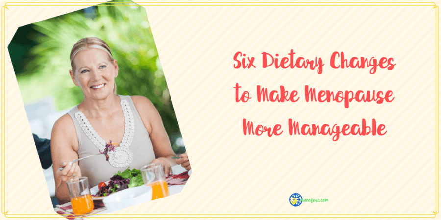 "woman eating with text ""Six Dietary Changes to Make Menopause More Manageable"""