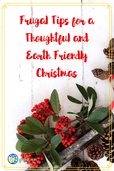 """christmas greenery with text """"Frugal tips for a thoughtful and earth friendly Christmas. """""""