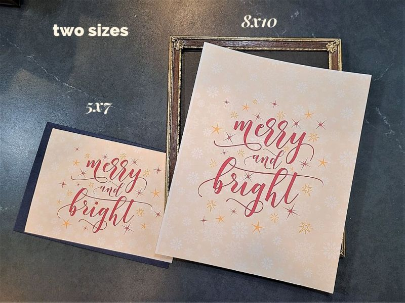 "two printed Merry and Bright"" signs with text overlay ""two sizes, 5x7, 8x10"""