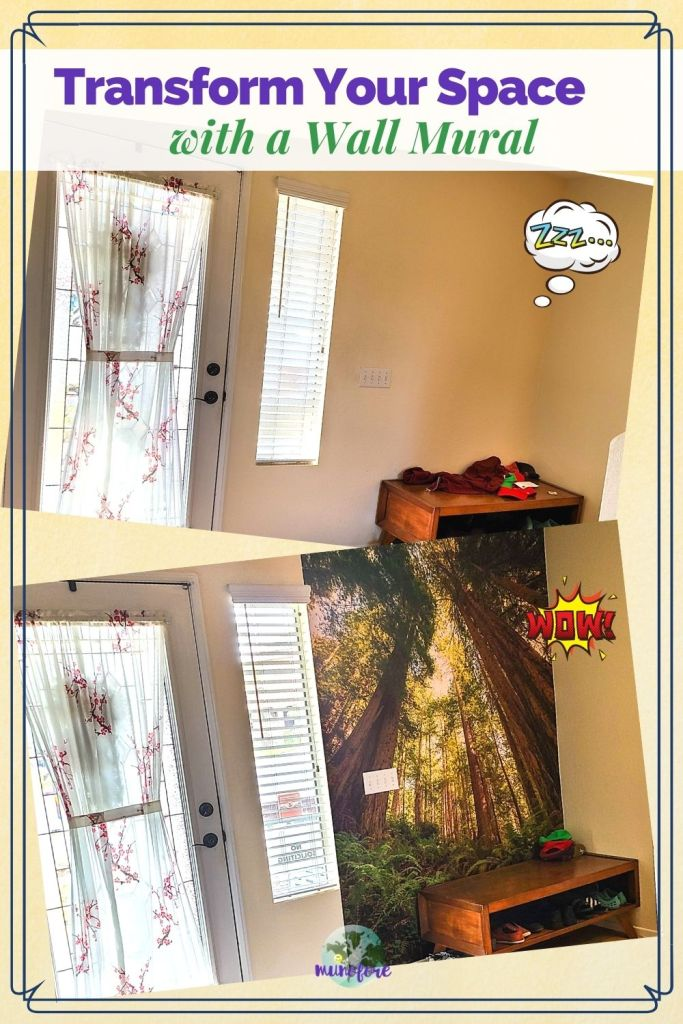 """before and after of wallpaper mural installation with text overlay """"Transform Your Space with a Wall Mural"""""""