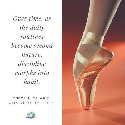quote by Twyla Tharp