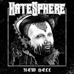 Recomendação: Hatesphere – New Hell (2015)
