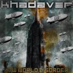 Recomendação: Khadaver – New World Disorder (2011)