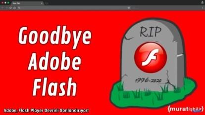 Adobe, Flash Player Devrini Sonlandırıyor!