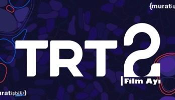 TRT 2'den Şubat Ayına Özel Film Gecesi