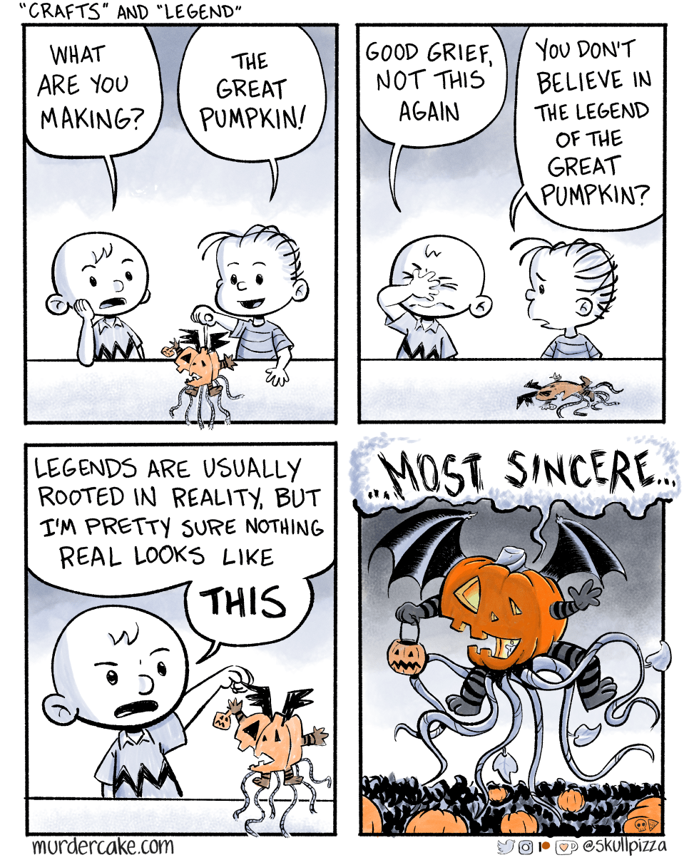 Should have gone for tricks and treats.