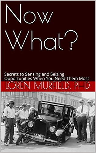 Now What? examines the secrets needed to find your breakthrough opportunities when you need them most. Available on www.MurfieldCoaching.com/books