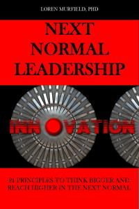 Next Normal Leadership. Leverage the 21 principles for your breakthrough success in the Next Normal. www.TotalCareerGrwoth.com