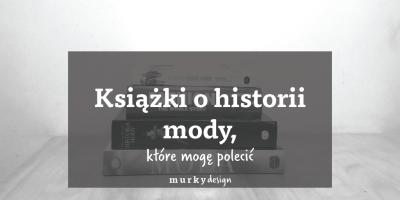 książki o historii mody