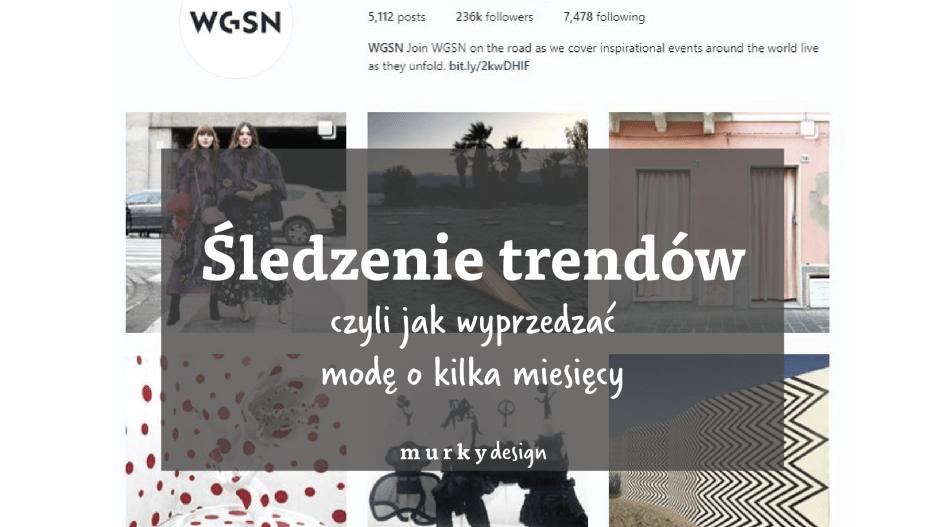 sledzenie trendów mody trendbooki odziezowe