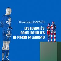 Les loyautés conflictuelles de Pierre Falardeau