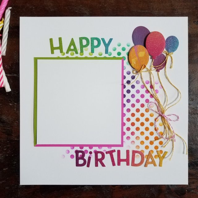 """8"""" x 8"""" Birthday scrapbook page with"""