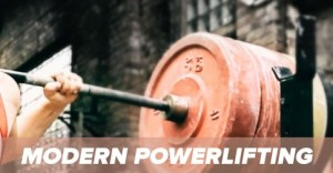 Modern Powerlifting