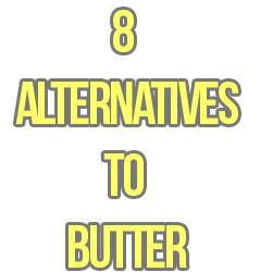 8 Alternatives To Butter To Spread On Your Bread