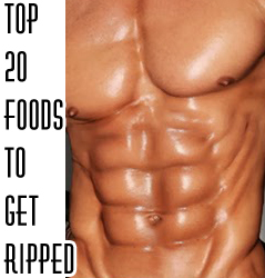Top 20 Foods To Lose Fat & Get Ripped