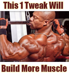 1-tweak-for-bigger-muscles