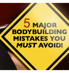 5 Mistakes I Made When I Started Bodybuilding. Here's What NOT To Do…