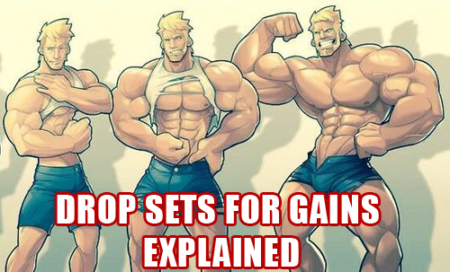 Drops Sets For Gains Explained