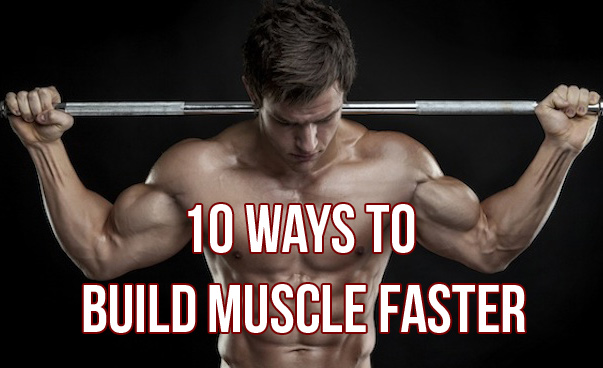 10 Unusual Ways To Build Muscle Faster