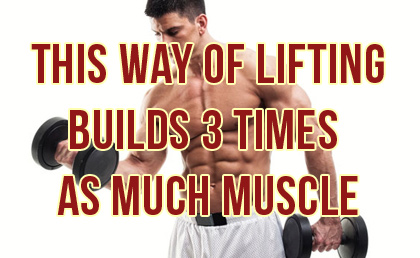 Build Muscle 3 Times Faster With This Method