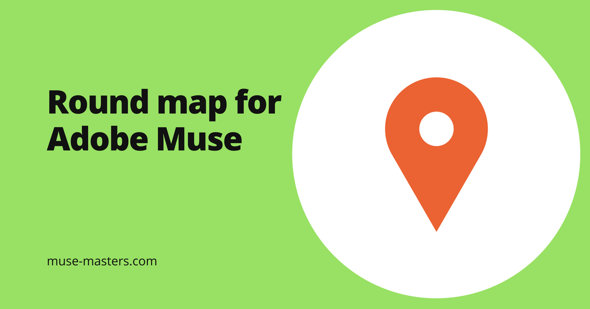 Adobe Muse round map widget