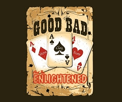 """The Good, the Bad, & the Enlightened – Episode 004 """"The Cursed Episode"""""""