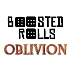 Boosted Rolls #18, part 2 – Oblivion spoilers and discussion with Patrick Dunford