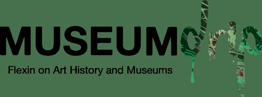 Museum Drip