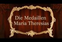 Die Medaillen Maria Theresias – Kapitel 1 – 5