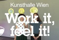 Work it, feel it! –  Beitrag der Kunsthalle Wien zur Vienna Biennale 2017