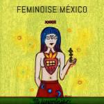 Reseña de Compilado Feminoise México: varias artistas