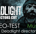 Vidéo-Test : Deadlight – Director's Cut