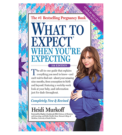 What to Expect When You're Expecting by Heidi Murkoff - 5 books for new parents