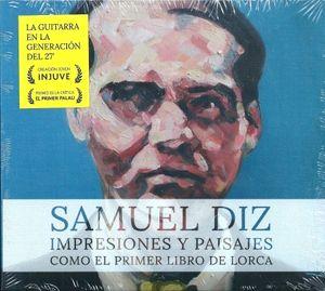 Cover of Samuel Diz's Impresiones y paisajes. Como el primer libro de Lorca