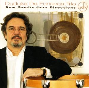 Duduka, New Samba Jazz Directions