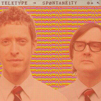 teletype-spontaneity-cover