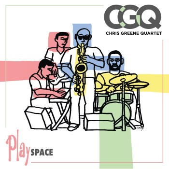 "Drop and Go: A Review of Chris Greene Quartet's ""PlaySPACE"""