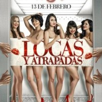 De estreno: Locas y Atrapadas, lo nuevo de Alfonso Rodríguez junto a destacado elenco femenino